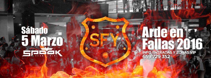SFY ARDE EN FALLAS 2016